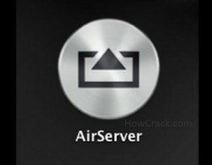 AirServer 5.5.9 Crack + Activation Code [Mac+ Win] Download 2020