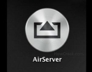 AirServer 5.5.4 Crack + Activation Code [Mac+ Win] Download 2019